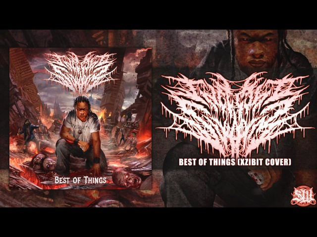 INFECTED SWARM - BEST OF THINGS [XZIBIT COVER] (2016) SW EXCLUSIVE