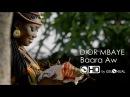 Dior Mbaye Baara Aw Senegal