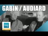 Jean Gabin et Michel Audiard, une histoire d'amiti
