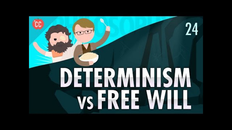 Determinism vs Free Will: Crash Course Philosophy 24