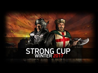 [Турнир]  Stronghold Crusader | Финал | День 3 | StrongCupWinter 2017