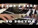 John Mayer - I don't need no doctor | Multitrack keyboard piano cover
