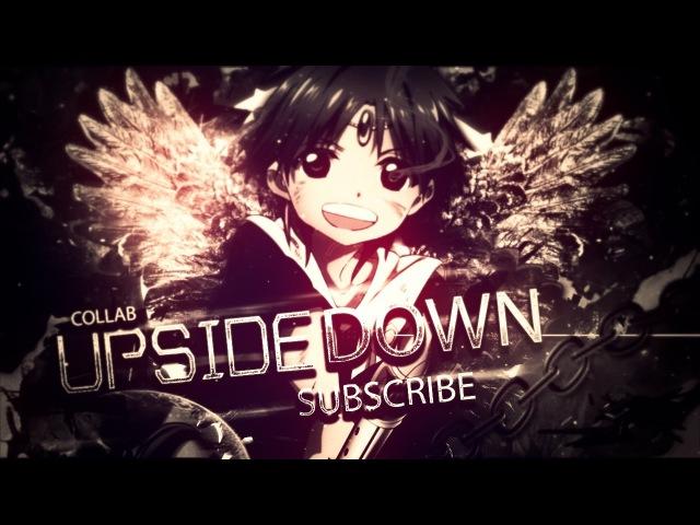[Simple AMV] UPSIDE DOWN