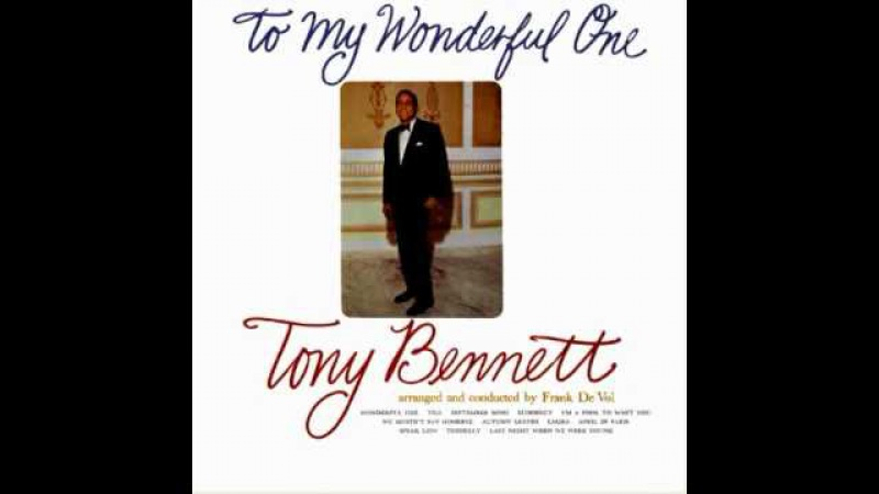 Tony Bennett - I'm a fool to want you