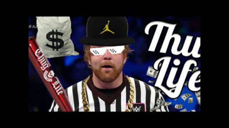 WWE - THUG LIFE 5
