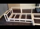 Мебель своими руками Изготовление дивана Часть 1 Каркас