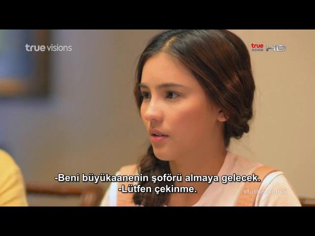 Full House Thailand 12. Bölüm / Türkçe Alt Yazı