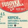 TUSOVKA FEST 2017