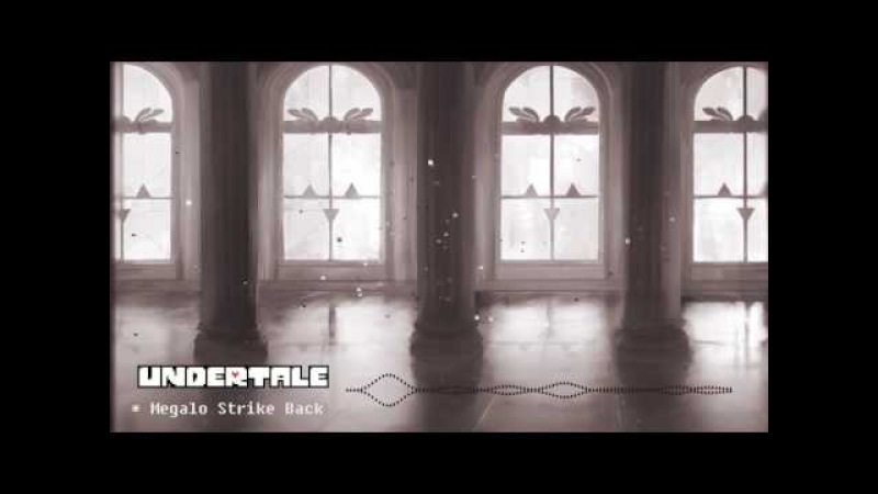 Undertale: Megalo Strike Back (Epic Orchestral Suite by Tristan Gray)