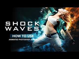 How to Use - Animated Shockwave Photoshop Action