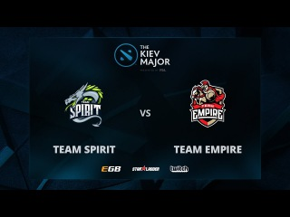 Spirit vs Empire, Game 2, The Kiev Major CIS Main Qualifiers Play-off