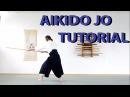 Aikido Weapons Jo Tutorial / 1-5 Suburi