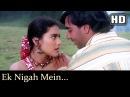 Ek Nigah Mein HD Gundaraj Ajay Devgan Kajol Anu Malik Hits Filmigaane