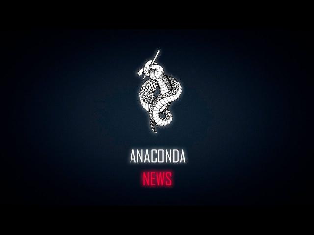 ANACONDA NEWS || Mr. and Mrs. DNU. День второй