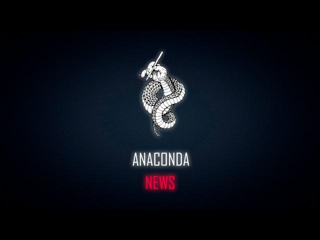 ANACONDA NEWS || Mr. and Mrs. DNU. День первый