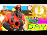 TF2: How to save the day [Epic WIN]