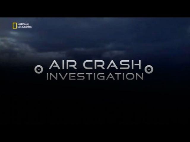 Расследование авиакатастроф 17 сезон 4 серия Взрывное доказательство (2017)