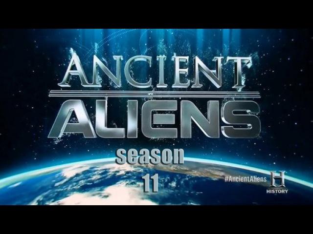 Древние Пришельцы 11 сезон 3 серия Ancient Aliens