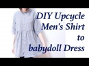 Refashion DIY Men's Shirt to smock / babydoll Dress 古着 ✂️ リメイクㅣmadebyaya