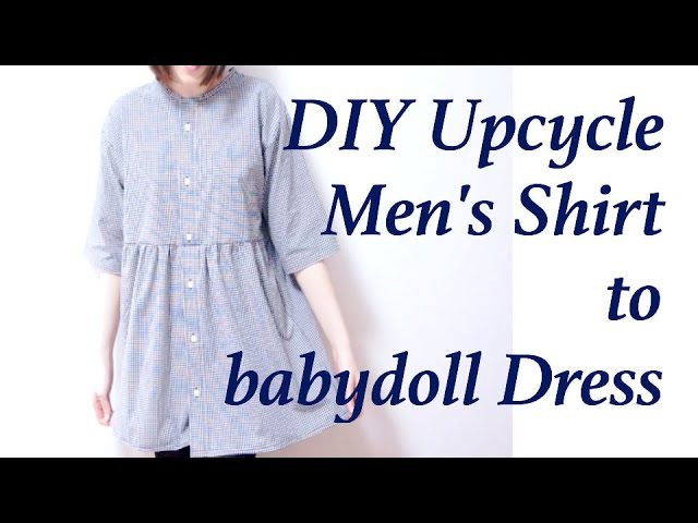Refashion DIY Men's Shirt to smock babydoll Dress 古着 ✂️ リメイクㅣmadebyaya