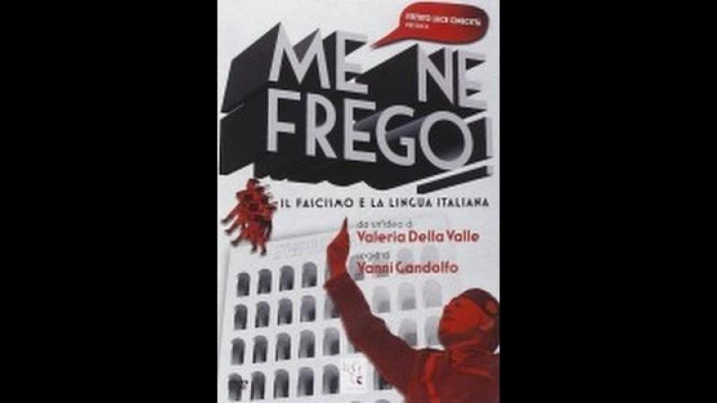 History HD Me ne frego! Il fascismo e la lingua italiana -Film Streaming Completi in Italiano HD