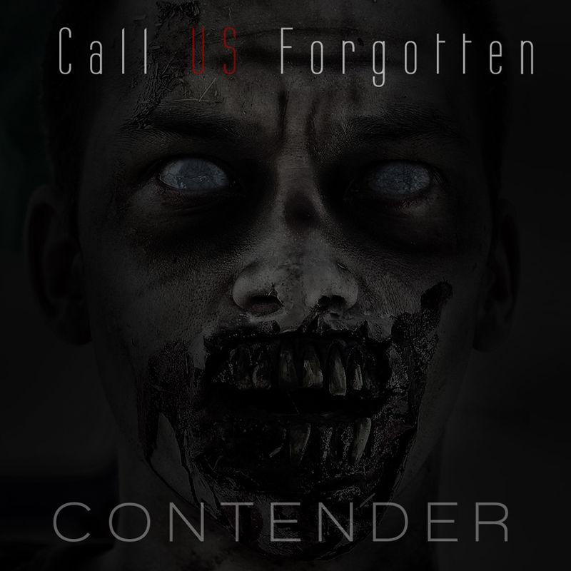 Call Us Forgotten - Contender [single] (2014)