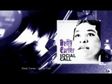 Betty Carter - Social Call (Full Album)