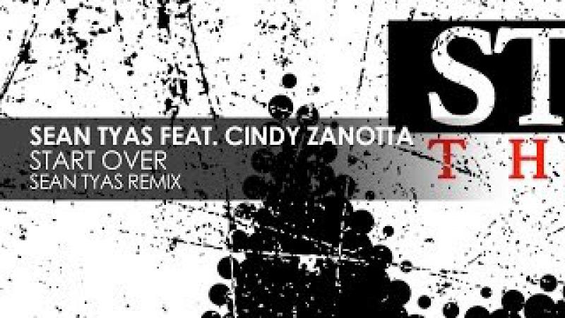 Sean Tyas featuring Cindy Zanotta - Start Over (Sean Tyas Remix)
