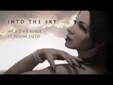 Brioni Faith - Into The Sky  Mr X Drum n Bass Remix