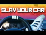 How to Slav your car - How to be slav