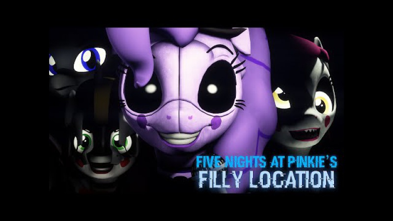 [SFM] Five Nights at Pinkie's - Filly Location (Left Behind) [60FPS, FullHD]