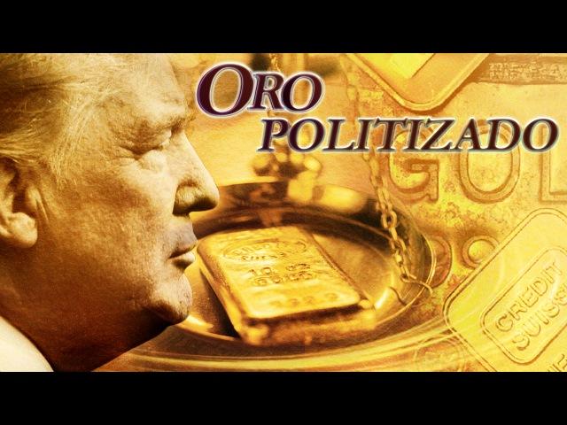 Detrás de la Razón - Compre oro y sálvese: Estados Unidos y Trump controlan