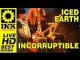 ICED EARTH - Incorruptible NEW Unreleased - Live in Greece