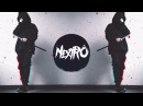 NextRO Anxiety Bass Boosted Trap Msic