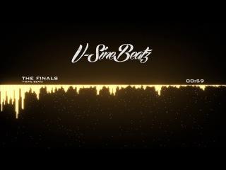 V-Sine Beatz - The Finals (Epic Cinematic Trailer)