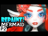 Repaint! -PART 2- Poseable Mermaid Cora Face Up and Accessories