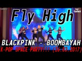BLACKPINK - BOOMBAYAH dance cover by Fly High K-POP SPACE PARTY!!! (26.03.2017)