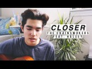 Closer ( Lullaby Cover ) - The Chainsmokers ft. Halsey