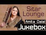 Sitar Instrumental Fusion Music Sitar Lounge Amita Dalal