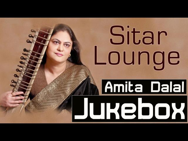 Sitar Instrumental| Fusion Music| Sitar Lounge| Amita Dalal