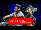 2CELLOS - With Or Without You Live at Arena di Verona