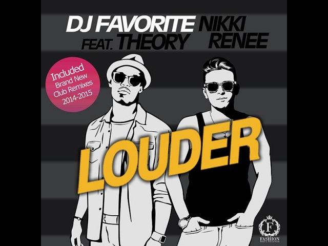 DJ Favorite, Nikki Renee,Theory feat Christina Aguilera - Louder(Jake Sgarlato, Mike Prado,Mickey Martini,Dj Evans Remix - Dj Alex Mashup)