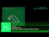 Super8 &amp Tab - Elektra (Bart Claessen &amp Dave Schiemann Remix)