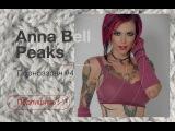 Anna Bell Peaks (Анна Белл Пикс) порноззряч 4 16+