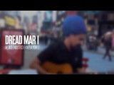 DREAD MAR I - Me Dice Acustico Time Square New York - 12.03.2012