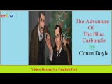 Learn English Through Story - The Adventure of the Blue Carbuncle - Conan Doyle