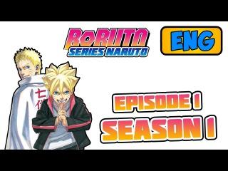 Anime Boruto Season 1 Episode 1 (English text) / Release date / Trailer Naruto 2 3 4 5 6 486 487 488