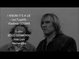 I Know It's a Lie - Les Fugitifs Vladimir Cosma