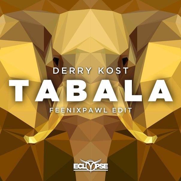 Derry Kost - Tabala (Feenixpawl Edit)