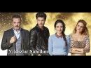 Звезды мои свидетели Yildizlar Şahidim 1 серия